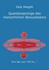 Quantensprünge des menschlichen Bewusstseins