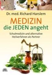 Medizin die JEDEN angeht