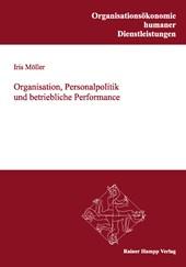 Organisation, Personalpolitik und betriebliche Performance