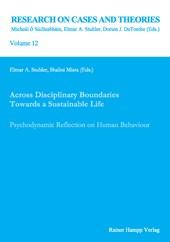Across Disciplinary Boundaries Towards a Sustainable Life