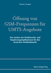 Öffnung von GSM-Frequenzen für UMTS-Angebote