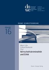 Wirtschaftskriminalität und Ethik