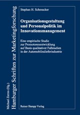 Organisationsgestaltung und Personalpolitik im Innovationsmanagement | Stephan H. Schmucker |