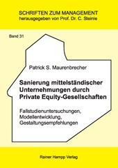 Sanierung mittelständischer Unternehmungen durch Private Equity-Gesellschaften