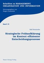 Strategische Frühaufklärung im Kontext effizienter Entscheidungsprozesse