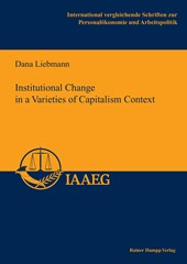 Institutional Change in a Varieties of Capitalism Context