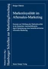 Markenloyalität im Aftersales-Marketing | Holger Hättich |