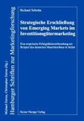 Strategische Erschließung von Emerging Markets im Investitionsgütermarketing
