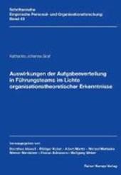 Auswirkungen der Aufgabenverteilung in Führungsteams im Lichte organisationstheoretischer Erkenntnisse