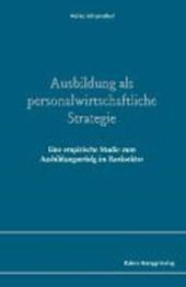 Ausbildung als personalwirtschaftliche Strategie