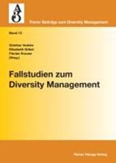 Fallstudien zum Diversity Management