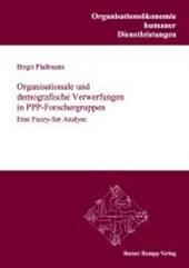 Organisationale und demografische Verwerfungen in PPP-Forschergruppen