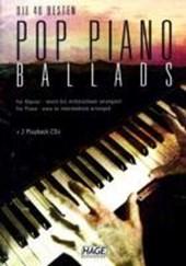 Pop Piano Ballads. Die 40 besten und bekanntesten Pop Balladen der letzten Jahrzehnte