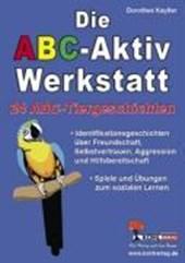 Die ABC-Aktiv-Werkstatt