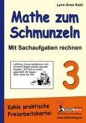 Mathe zum Schmunzeln - Sachaufgaben / 3. Schuljahr