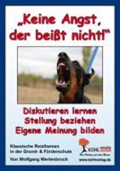 """""""Keine Angst, der beißt nicht!"""". Klassische Reizthemen in der Grund- & Förderschule"""