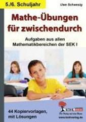 Mathe-Übungen für zwischendurch - 5./6. Schuljahr Aufgaben aus allen Mathematikbereichen der SEK I