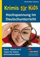 Krimis für Kids Hochspannung im Deutschunterricht