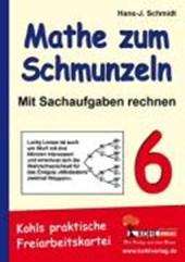 Mathe zum Schmunzeln - Sachaufgaben / 6. Schuljahr