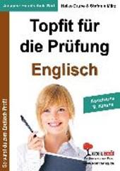 Topfit für die Prüfung - Englisch. Abschluss 9. Klasse. (Ausgabe Hauptschule Süd)