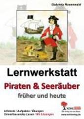 Lernwerkstatt Piraten & Seeräuber Das Piratentum früher und heute