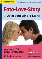 Foto-Love-Story ... Jetzt sind wir die Stars!