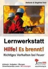 """Lernwerkstatt """"Hilfe! Es brennt!"""" Richtiges Verhalten bei Feuer"""