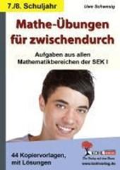 Mathe-Übungen für zwischendurch - 7./8. Schuljahr Aufgaben aus allen Mathematikbereichen der SEK I