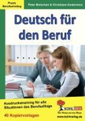 Deutsch für den Beruf Ausdruckstraining für alle Situationen im Berufsalltag