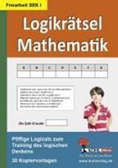 Logikrätsel Mathematik Pfiffige Logicals zum Training des logischen Denkens