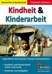 Kindheit & Kinderarbeit Jugendliche für brisante Themen sensibilisieren