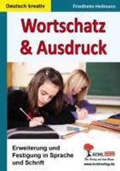 Wortschatz & Ausdruck Erweiterung & Festigung in Sprache und Schrift