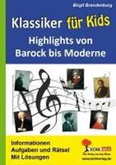 Klassiker für Kids Highlights von Barock bis Moderne