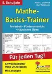 Mathe-Basics-Trainer / 5. Schuljahr Für jeden Tag!