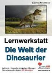 Lernwerkstatt Die Welt der Dinosaurier