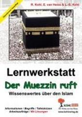Der Muezzin ruft - Was ich über den Islam wissen sollte!