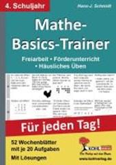 Mathe-Basics-Trainer 4. Schuljahr. Für jeden Tag!