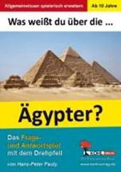 Was weißt du über ... die Ägypter?