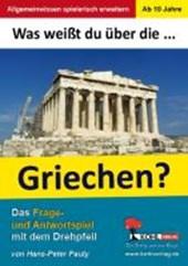 Was weißt du über ... die Griechen?