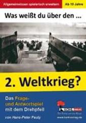 Was weißt du über ... den 2. Weltkrieg?