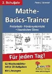 Mathe-Basics-Trainer / 2. Schuljahr Grundlagentraining für jeden Tag