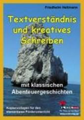 Textverständnis und kreatives Schreiben mit klassischen Abenteuergeschichten