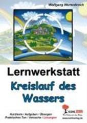 Lernwerkstatt - Der Kreislauf des Wassers