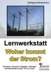 Lernwerkstatt - 'Woher kommt der Strom?