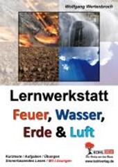 Lernwerkstatt - Feuer, Wasser, Erde und Luft