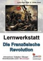 Lernwerkstatt - Die Französische Revolution