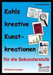 Kohls kreative Kunstkreationen für das 5.-10. Schuljahr