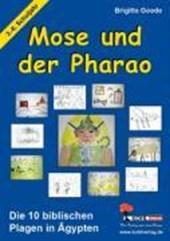 Mose und der Pharao Die zehn biblischen Plagen in Ägypten
