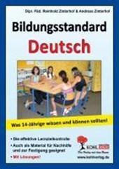 Bildungsstandard Deutsch Was 14-Jährige wissen und können sollten!