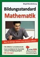 Bildungsstandard Mathematik Was 14-Jährige wissen und können sollten!
